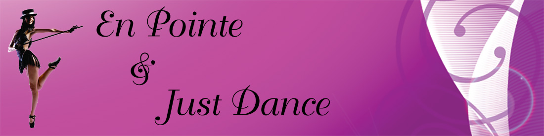 En Pointe and Just Dance